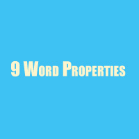 9 Word Properties